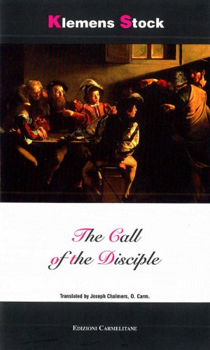 9788872880883: The Call of the Disciple (Carmel in the World)