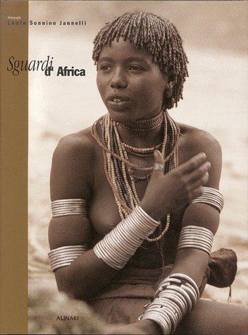 9788872921647: Sguardi d'Africa Fotografie di Laura Sonnino Jannelli