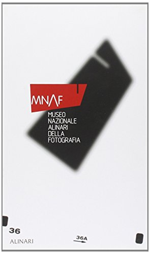 MNAF: Museo Nazionale Alinari Della Fotografia: Tornatore, Giuseppe; Paolucci,