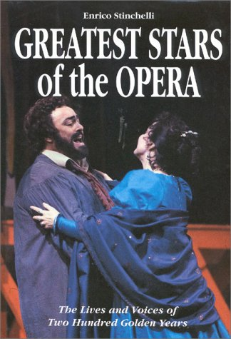9788873010685: Greatest Stars of the Opera: The Lives and Voices of Two Hundred Golden Years
