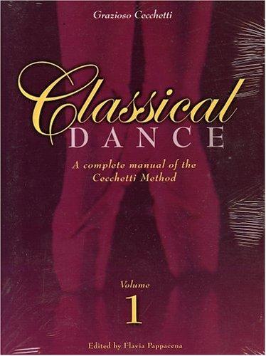 Complete Manual of Classical Dance : Enrico: Cecchetti, Grazioso (Edited