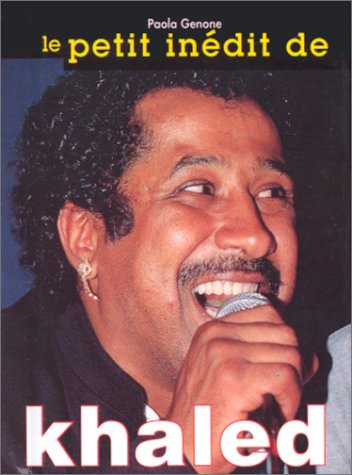 9788873012542: Le petit inédit de Cheb Khaled (Les minis)