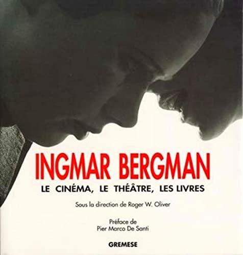 ingmar bergman - le cinema, le theatre, les livres: Roger W. Oliver