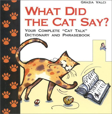 9788873014027: What Did the Cat Say?