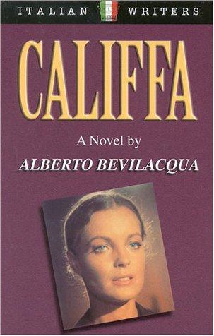 9788873014362: Califfa. A novel by Alberto Bevilacqua