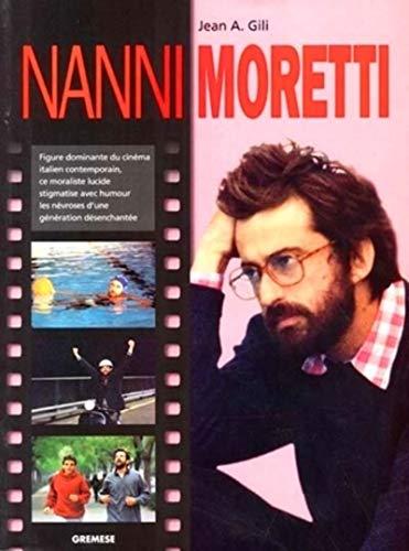 """Nanni Moretti (Collection """"Grands cineastes de notre temps"""") (French Edition): Gili, Jean..."""