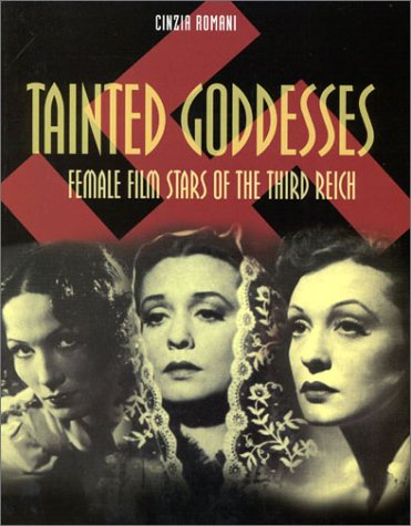 9788873014638: Tainted Goddesses, Second Revised Edition: Female Film Stars of the Third Reich