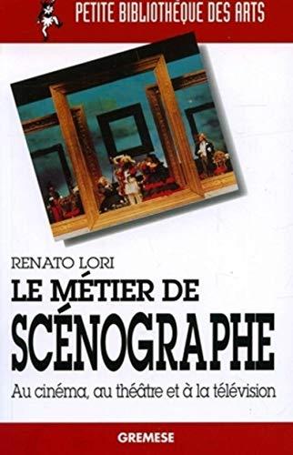 9788873016168: Le métier de scénographe: Au cinéma, au théâtre, à la télévision