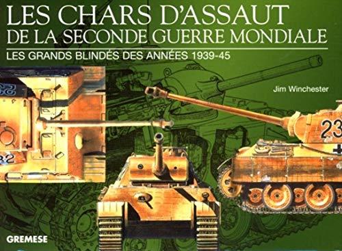9788873016335: Les chars d'assaut de la seconde guerre mondiale : Les grands blindés des années 1939-1945