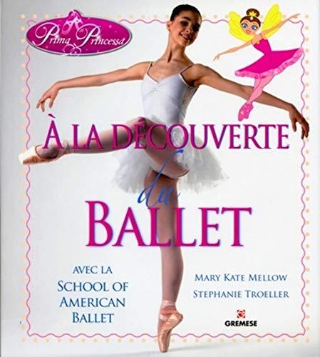 A LA DECOUVERTE DU BALLET: MELLOW TROELLER