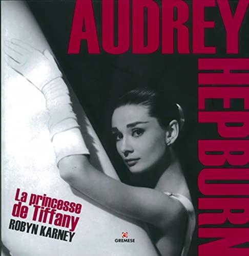9788873017318: Audrey Hepbrun: La princesse de Tiffany