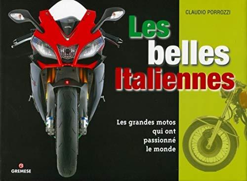 9788873017417: Les belles Italiennes: Les grandes motos qui ont passionné le monde
