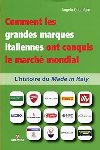 9788873017554: Comment les grandes marques italiennes ont conquis le marché mondial : L'histoire du Made in Italy