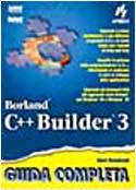 9788873034216: Borland C++ Builder 3 (Guida completa)
