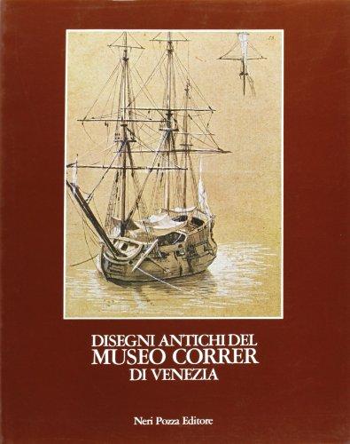 Disegni antichi del Museo Correr di Venezia. Vol.I:Aliense-Crosato.