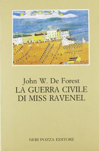 La guerra civile di Miss Ravenel.: De Forest,John W.