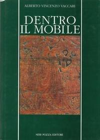 9788873054085: Dentro il mobile (Arti e tecniche) (Italian Edition)