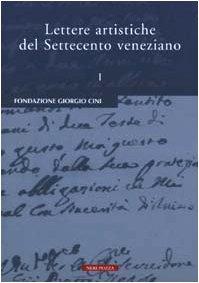 9788873055440: Lettere artistiche del Settecento veneziano. Vol. 1