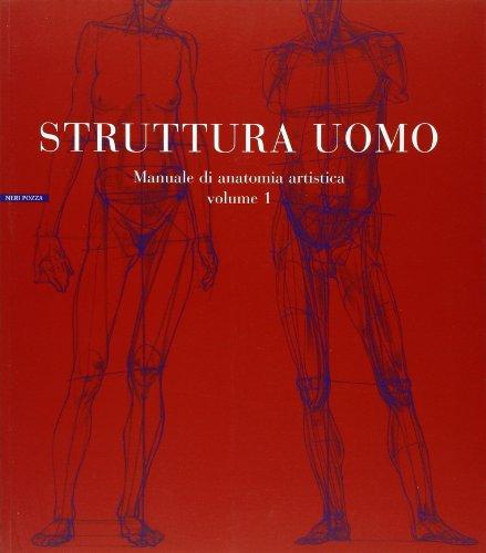 Struttura Uomo Manuale di Anatomia Artistica Vol.: Neri Pozza