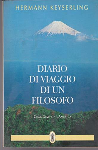 Diario di viaggio di un filosofo. Cina,: Keyserling, Hermann