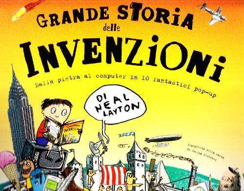 Grande storia delle invenzioni (8873074448) by Neal Layton