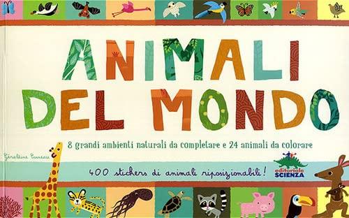 9788873075349: Animali del mondo. Con stickers
