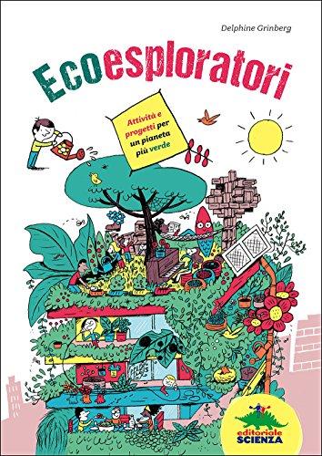 9788873076964: Ecoesploratori
