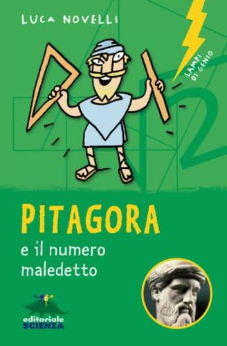 9788873079644: Pitagora e il numero maledetto. Nuova ediz.