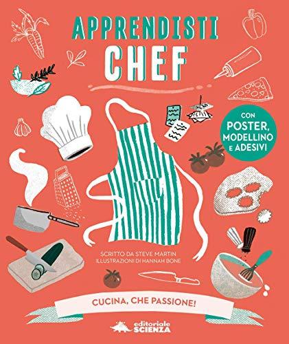9788873079729: Apprendisti chef. Cucina, che passione! Con gadget