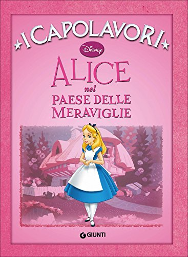 9788873098546: Alice nel paese delle meraviglie (I capolavori Disney)