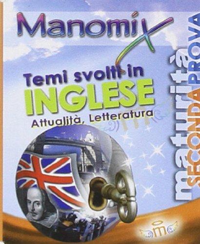 Manomix. Temi svolti in inglese di attualità
