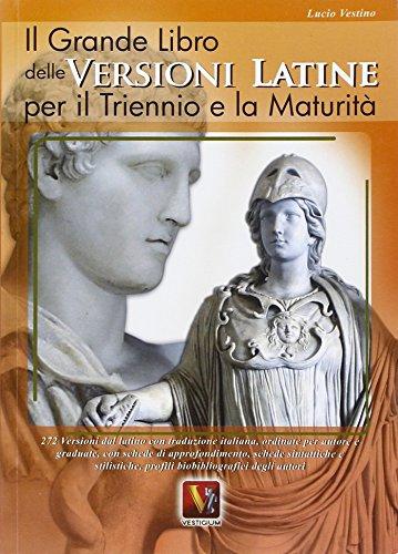 Il grande libro delle versioni latine. 272: Lucio Vestino
