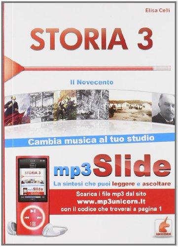9788873126478: Storia. Riassunto da leggere e ascoltare. Con file MP3. Il Novecento (Vol. 3)