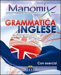 9788873126683: Manomix di grammatica inglese. Manuale completo