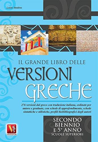 Il grande libro delle versioni greche. 276: Lucio Vestino