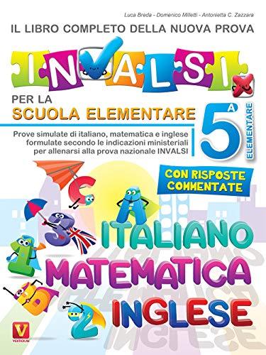 9788873128304: Il libro completo della nuova prova INVALSI per la scuola elementare. 5ª elementare. Italiano, matematica e inglese