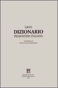 Gran dizionario piemontese-italiano (rist. anast. 1859): Vittorio Sant'Albino