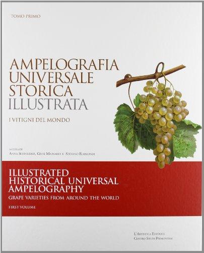 9788873202202: Ampelografia Universale Storica Illustrata