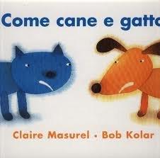 9788873220237: Come cane e gatto. Ediz. illustrata