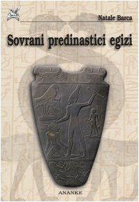 9788873251330: Sovrani predinastici egizi