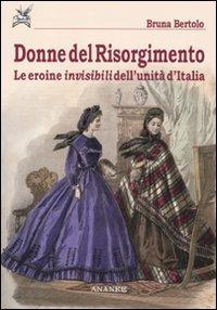 Donne del Risorgimento. Le eroine invisibili dell'unità: Bruna Bertolo