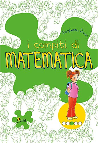 9788873340089: I compiti di matematica. Per scoprire. Per la 3ª classe elementare