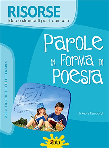 Parole in forma di poesia: Paola Rampoldi