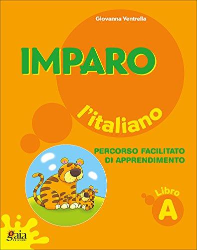 9788873341055: Imparo l'italiano. Vol. A. Per la Scuola elementare