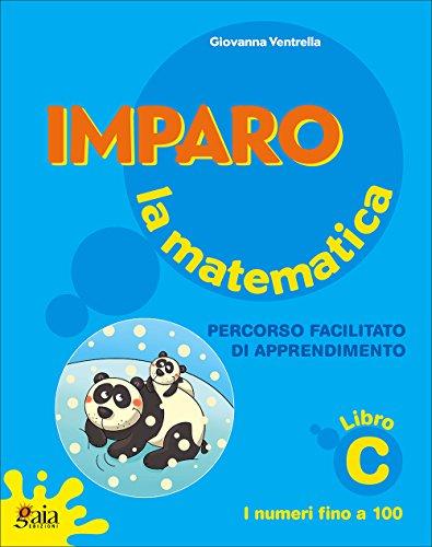 9788873342113: Imparo la matematica. Vol. C. Per la Scuola elementare
