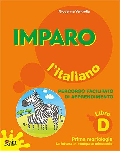 9788873342656: Imparo l'italiano. Libro D. Per la Scuola elementare