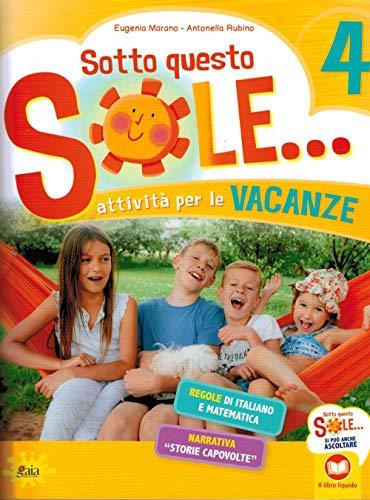 9788873342885: Sotto questo sole... Attività per le vacanze-Fascicolo delle regole. Per la Scuola elementare (Vol. 4)