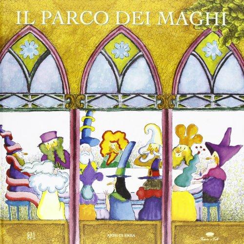Il parco dei maghi (Hardback): Marcello Mariotti