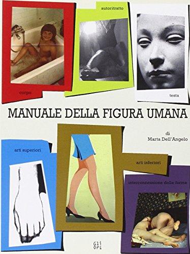 Manuale della figura umana: Marta Dell'Angelo