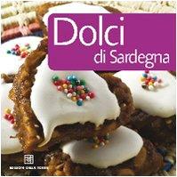 9788873434368: Dolci di Sardegna
